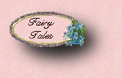 The Fae Kitty's online collection of some of her favorite Fairy Tales.